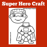 Superhero Craft Template | Super Hero