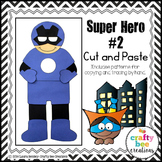 Super Hero Craft 2