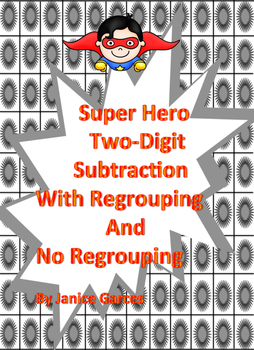 Super Hero 2-Digit Subtraction Regrouping and No Regrouping