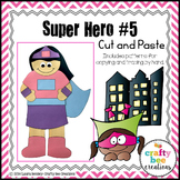 Super Hero Craft 5