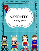 Super Hero Activity Book