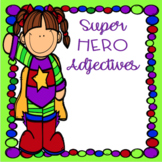 FREEBIE-Super Hero Adjectives