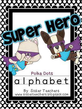 Super Hero Alphabet {Polka Dots background}