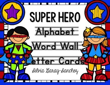 Super Hero Alphabet and Word Wall Letter Cards