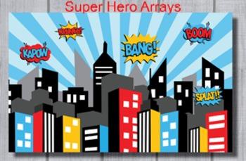 Super Hero Arrays