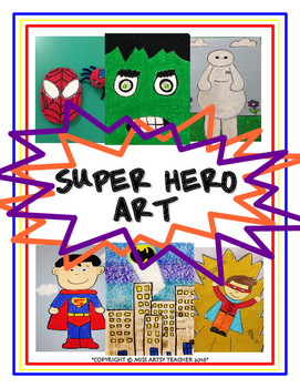 Art Lessons - Super Hero Art