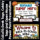 Super Hero Back To School BUNDLE --- Presentation, Tags, Folders, Craftivity