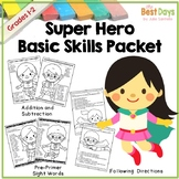 Back to School Basic Skill Packet:  Superheroes Theme