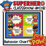 Behavior Chart Clip Chart {Superhero Classroom Decor Theme}