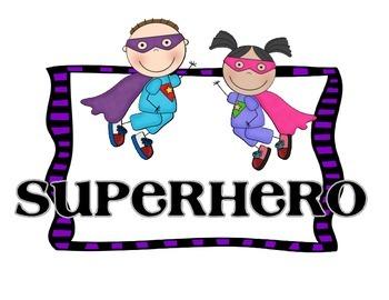 Super Hero Behavior Chart and MORE