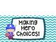 Super Hero Behavior Charts