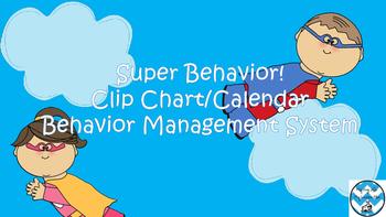 Super Hero Behavior Clip Chart and Behavior Calendar Pages