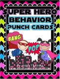 Super Hero Behavior Punch Cards  *editable*