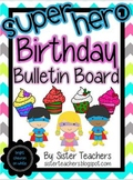 Super Hero Birthday Bulletin Board Pack *Bright Chevron on White*