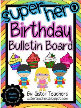 Super Hero Birthday Bulletin Board Pack *Glittery Rainbow*