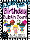 Super Hero Birthday Bulletin Board Pack *Polka Dots*