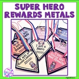 Super Hero Brag Tag Medals