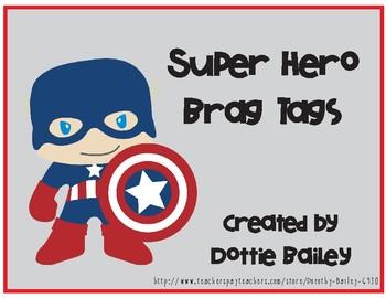 Super Hero Brag Tags