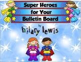 Super Hero Bulletin Board Headers-Updated