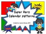 Super Hero Calendar Patterns