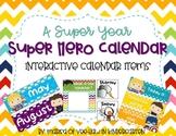Super Hero Calendar Set- Bright Colors