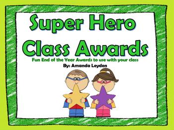 Super Hero Class Awards