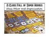 Super Hero Class Decor and Organization