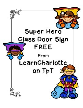 Super Hero Class Door Sign