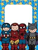 Super Hero Class Rules