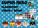 Super Hero Class Theme