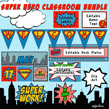 Super Hero Classroom Bundle- Calendar, Labels, Certificates, Banner, Desk Plates