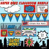 Super Hero Classroom Bundle- Calendar, Labels, Certificate
