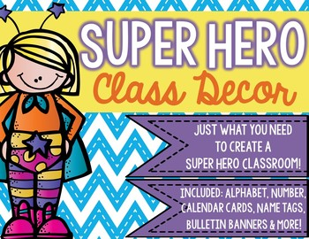 Super Hero Classroom Decor