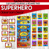 Super Hero Classroom Decor {Behavior Clip Chart, Brag Tags
