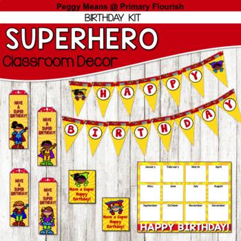 Super Hero Classroom Decor {Birthday Kit}