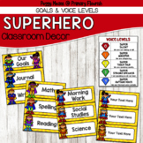 Super Hero Classroom Decor {Work Goals & Voice Levels}