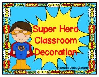 Super Hero Classroom Decoration