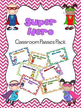 EDITABLE Superhero Classroom Passes Pack