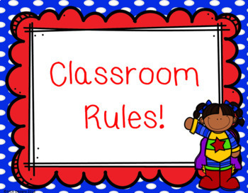 Super Hero - Classroom Rules