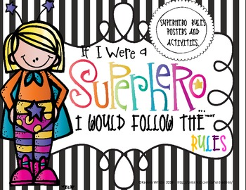 Super Hero Classroom Rules( Black Stripes)