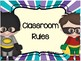 Super Hero Classroom Rules Posters