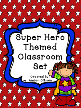 Super Hero Classroom Theme