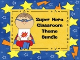 Super Hero Classroom Theme Bundle