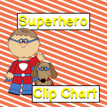 Super Hero Clip Chart
