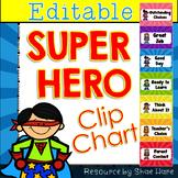 Super Hero Clip Chart {EDITABLE} Positive Behavior Managem