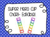 Super Hero Clip Chart- Editable!