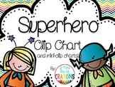 Super Hero Clip Chart with Mini-Clip charts