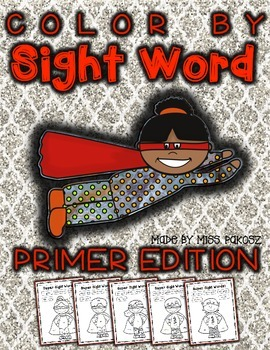 Super Hero Color By Sight Word - Primer Edition