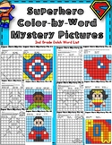 Super Hero Color-by-Word Mystery Pictures 2nd Grade Dolch List (Fry Words)