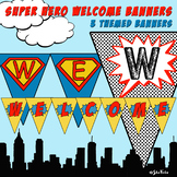 Super Hero, Comic Strip Welcome Banner - 3 Styles, 2 Sizes Each